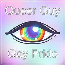 Queer Guy (Gay Pride) [Explicit]