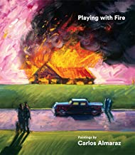 Playing with Fire: Paintings by Carlos Almaraz