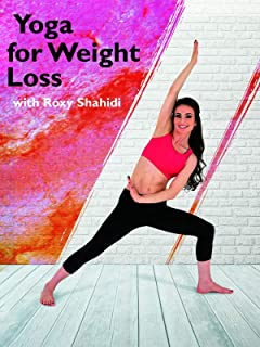 Roxy Shahidi Yoga for Weightloss
