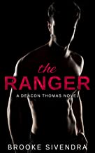 The Ranger: A Deacon Thomas Novel (The Deacon Thomas Duet Book 1)