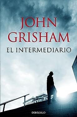 El intermediario (Spanish Edition)