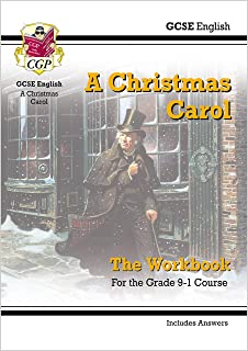 Grade 9-1 GCSE English - A Christmas Carol Workbook (includes Answers)