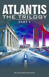 Atlantis the Trilogy: PART I