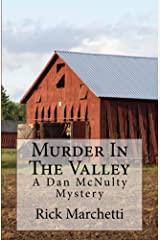 Murder In The Valley: A Dan McNulty Mystery Kindle Edition