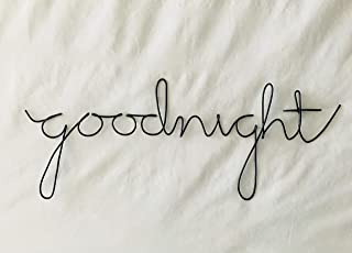 Goodnight Wire Word Sign