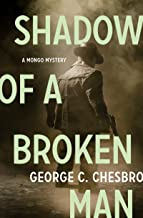 Shadow of a Broken Man (The Mongo Mysteries)