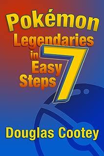Pokémon Legendaries in 7 Easy Steps