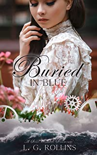 Buried In Blue (Steam and Shadow Book 1)