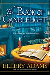 The Book of Candlelight (A Secret, Book, and Scone Society Novel 3) Kindle Edition