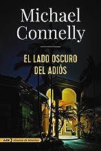 El lado oscuro del adiós (AdN) (AdN Alianza de Novelas) (Spanish Edition)