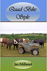 Quad Bike Style (Rural Poetry Somerset Style) Kindle Edition