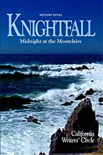 Knightfall: Midnight at the Montclaire: (Book 1 of CWC Publications) (English Edition)