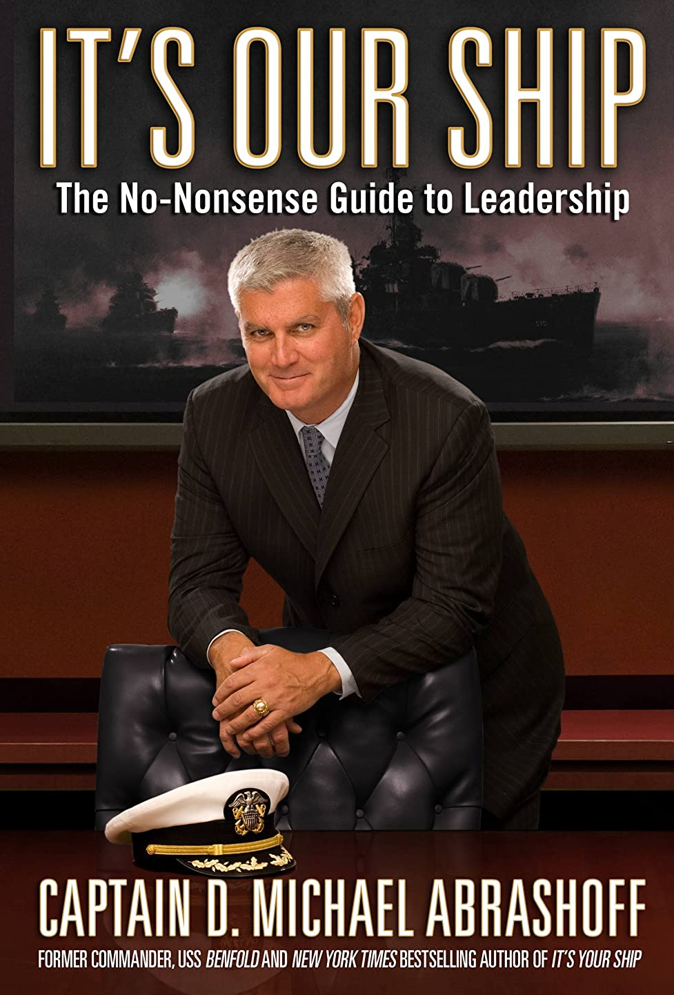 鳴り響く補正理論的It's Our Ship: The No-Nonsense Guide to Leadership (English Edition)