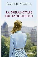 La mélancolie du kangourou Format Kindle