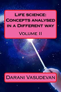 Life science: Concepts analysed in a Different way Volume II