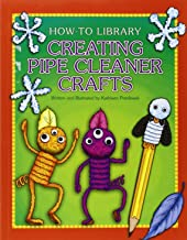 Creating Pipe Cleaner Crafts (How-To Library)