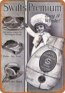 Novelty Metal tin Sign,1916 Swift's Premium Whole Hams, intage Reproduction Metal Tin Signs for Home Decor Wall Post Housewarming Gift 8 x 12 inches