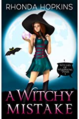 A Witchy Mistake (Witches of Whispering Pines Paranormal Cozy Mysteries Book 1) Kindle Edition