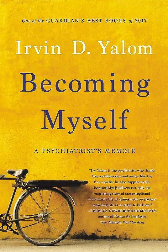 後退する夜キャプションBecoming Myself: A Psychiatrist's Memoir (English Edition)