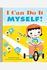 I Can Do It Myself! (Empowerment Series) Kindle Edition