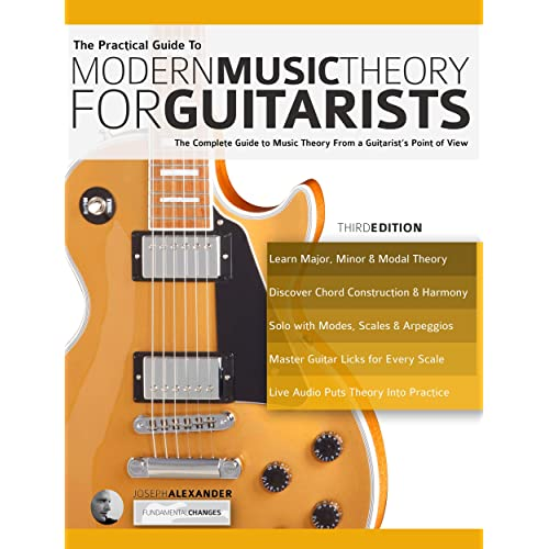 The Practical Guide to Modern Music Theory for Guitarists: The ...