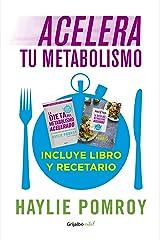Acelera tu metabolismo (Paquete digital): La última dieta que harás en tu vida (La dieta del metabolismo acelerado) (Spanish Edition) Formato Kindle