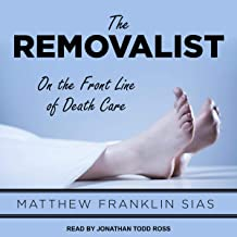 The Removalist: On the Front Line of Death Care