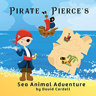 Pirate Pierce's Sea Animal Adventure: A children's picture book with fun facts about sea life. (English Edition)