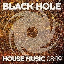 Black Hole House Music 08-19