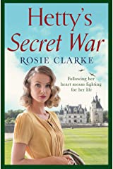 Hetty's Secret War: A heartbreaking story of love, loss and courage in World War 2 (Women at War Series Book 3) Kindle Edition
