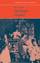 Igor Stravinsky: The Rake's Progress (Cambridge Opera Handbooks)