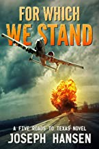 For Which We Stand: Ian's road (A Five Roads To Texas Novel Book 3)