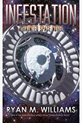 Infestation: A Haunted Space Novel Kindle Edition