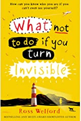 What Not to Do If You Turn Invisible Kindle Edition