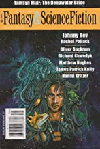 The Magazine of Fantasy & Science Fiction July/August 2015 (The Magazine of Fantasy & Science Fiction Book 129)