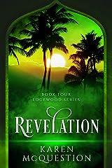 Revelation: Book Four - Edgewood Series Kindle Edition