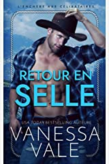 Retour en selle (L'Enchère aux Célibataires, La Série t. 2) Format Kindle