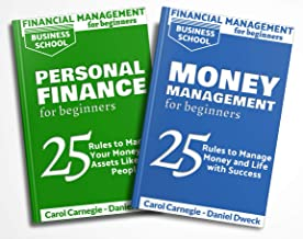 Financial Management for Beginners: 2 Books in 1 - Personal Finance: 25 Rules To Manage Your Money And Assets Like Rich Pe...