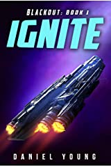 Ignite (Blackout Book 1) Kindle Edition