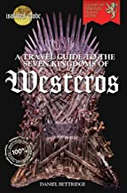 A Travel Guide to The Seven Kingdoms of Westeros (English Edition)