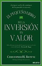 El pequeño libro de la inversión en valor: Averigua cuál