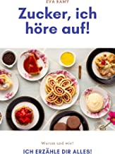Zucker, ich höre auf! (German Edition)