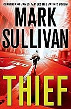 Thief: A Robin Monarch Novel (Robin Monarch series Book 3)
