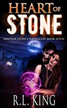 Heart of Stone: An Alastair Stone Urban Fantasy Novel (Alastair Stone Chronicles Book 7) (The Alastair Stone Chronicles)