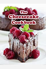 The Cheesecake Cookbook: Top 50 Most Delicious Cheesecake Recipes (Recipe Top 50's Book 108) Kindle Edition