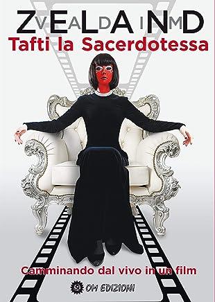 Tafti la Sacerdotessa: Camminare dal vivo in un film