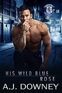 His Wild Blue Rose: Indigo Knights Book IV