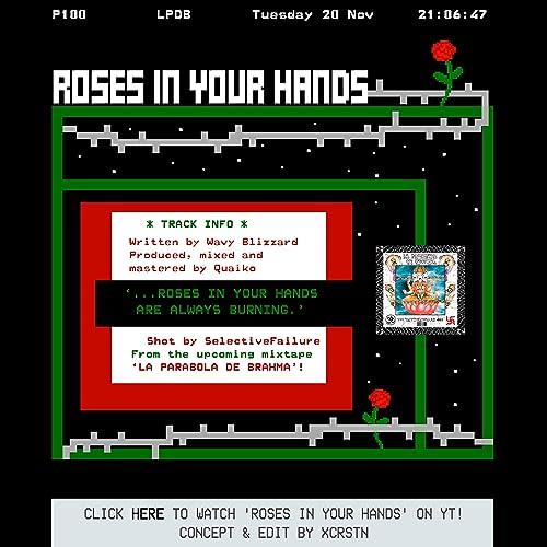 Roses in Your Hands [Explicit] de Quaiko Wavy Blizzard en ...