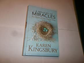 A Treasury of Miracles True Stories of God's Presence Today