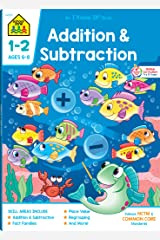 School Zone - Addition & Subtraction Workbook - 64 Pages, Ages 6 to 8, 1st & 2nd Grade Math, Place Value, Regrouping, Fact Tables, and More (School Zone I Know It! Workbook Series) Paperback